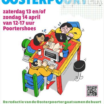 Met de hele buurt de Oosterpoorter van mei 2019 maken!